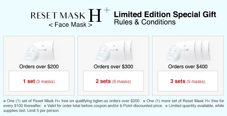 Limited Edition Special Gift: Reset Mask H+ terms and conditions